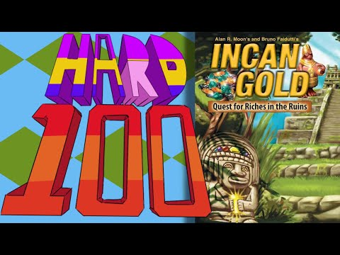 The Hard 100: Incan Gold