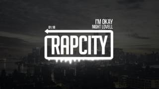 Night Lovell - I'm Okay