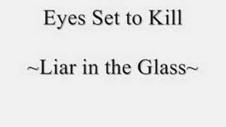 Eyes Set to Kill - Liar in the Glass