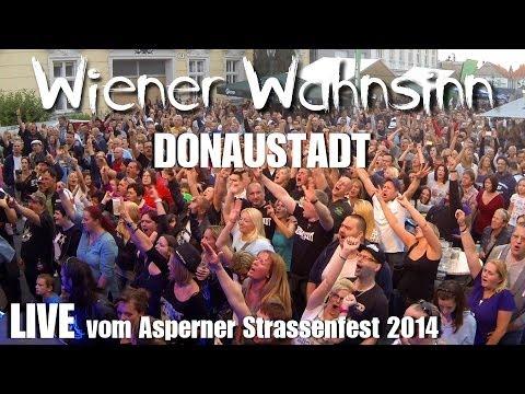 Wiener Wahnsinn - Donaustadt LIVE (Asperner Strassenfest)