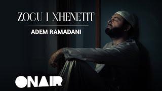 Adem Ramadani -Zogu i Xhenetit (Official Video) 2018