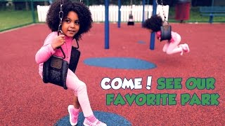 Come! See our FAVORITE Park & Playground (tour)