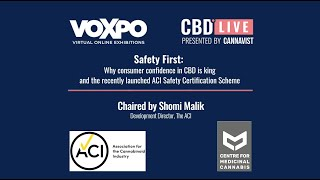 CBD Live Video Vault: Safety first: Why consumer confidence in CBD is king