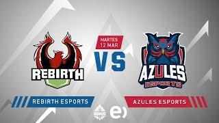 Rebirth Esports VS Azules Esports | Jornada 14 | Liga de Honor Entel