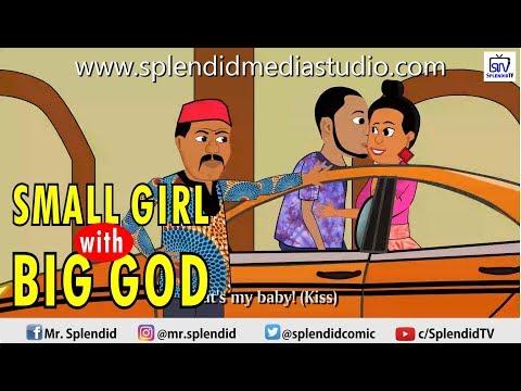 SMALL GIRL WITH BIG GOD (Splendid TV)