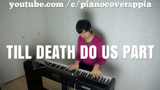 Till Death Do Us Part Cover- White Lion - PianoCoversPPIA