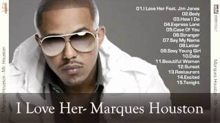 I Love Her- Marques Houston [HD]
