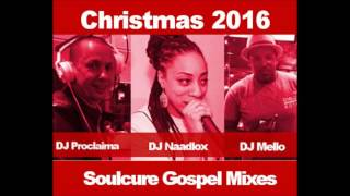 Soulcure Christmas Mixes 2016   Download Free Gospel Music Mixes
