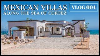 BEACHFRONT VILLAS (San Felipe along the SEA OF CORTEZ) VLOG 004