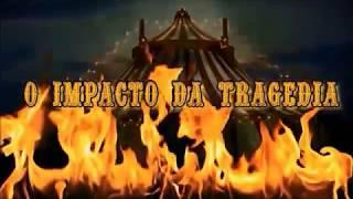 Relembrando a Tragédia do Gran Circo Norte Americano - Brasil, Niterói RJ Brazilian circus tragedy