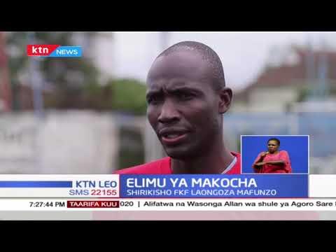 FKF laongoza mafunzo ya Makocha, Lengo ni kukuza ukufunzi nchini