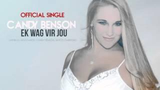 Candy Benson - Ek Wag Vir Jou   Official Song