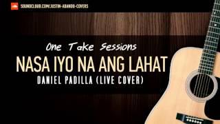 Nasa Iyo Na Ang Lahat - Daniel Padilla (Acoustic Cover)
