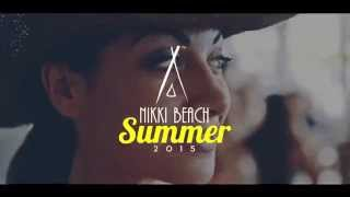 Nikki Beach Summer 2015  Out Now