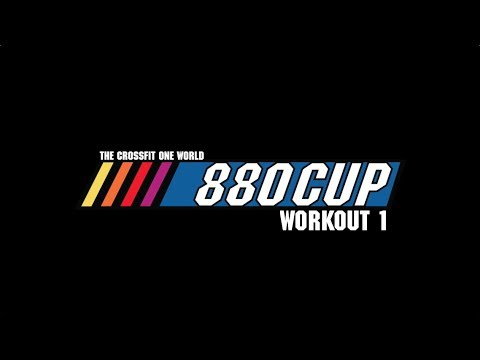 Crossfit One World's 880 Cup Workout 1 Standards