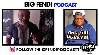 Big Fendi Podcast - Mike Tyson Interview