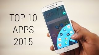 Top 10 Android Apps 2015!