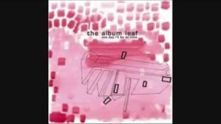 The Album Leaf-Vermillion