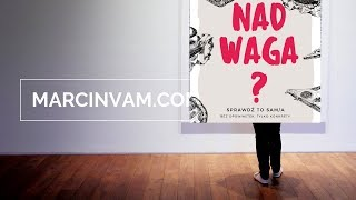 Marcin Vam – Nad Waga