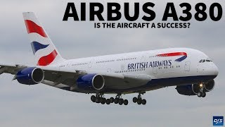 Is The Airbus A380 A Success?