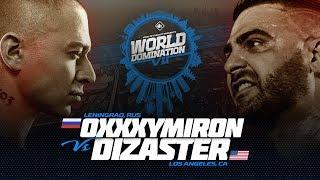 KOTD - Oxxxymiron (RU) vs Dizaster (USA) | #WDVII