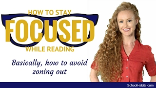 How to stay focused while reading