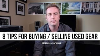 8 Tips for Buying / Selling Photo Gear Online