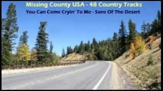 Sons Of The Desert - You Can Come Cryin' To Me (1997)