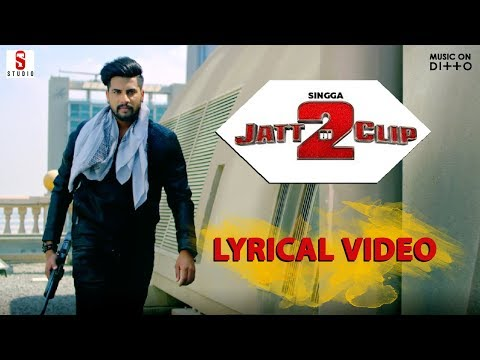 Jatt Di Clip 2 | Singga | Lyrical Video Song | Western Penduz | Ditto Music | ST Studios |