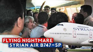 Fight Breaks Out Onboard Dramatic Syrian Air B747SP Flight