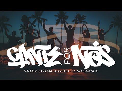 Vintage Culture, KVSH, Breno Miranda – Cante por Nós