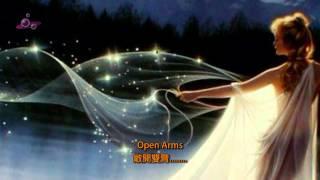 【中英文翻譯】DVD6_10.Journey - Open Arms