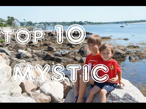 Video Visit Mystic - Top 10 Things To See & Do in Mystic, CT