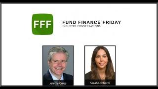 'Fund Finance Friday: Industry Conversations' —Future Gazing with Avardi Partners' Sarah Lobbardi