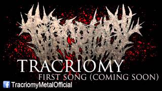 Video TRACRIOMY - first song (coming soon)