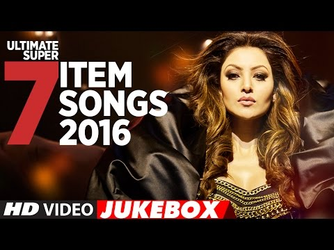 Download Ultimate Super 7 Item Songs 2016 | Latest Item Song 2016 | T-Series HD Video