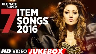 Ultimate Super 7 Item Songs 2016 | Latest Item Song 2016 | T-Series