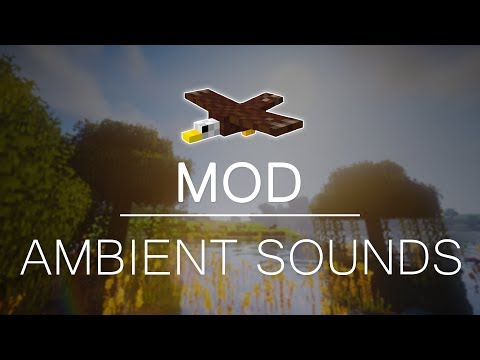 Mod Review: Ambient Sounds in Minecraft! | Minecraft 1.11.2 - 1.12