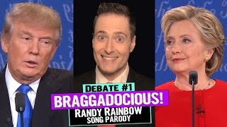 BRAGGADOCIOUS!: Randy Rainbow Moderates Debate #1