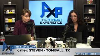 Advice on How to Talk to Theists About Science | Steven - Tomball, TX | Atheist Experience 22.52