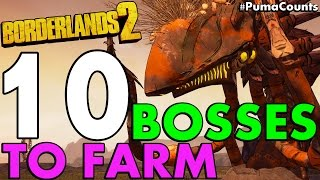 Top 10 Best Mini, Regular and Raid Bosses to Farm in Borderlands 2 #PumaCounts