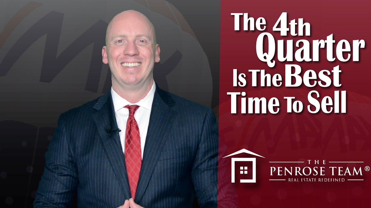 The 4th Quarter Is a Great Time to Sell—Here's Why