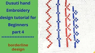 Dusuti Hand Embroidery Tutorial For Beginners/cross Stitch Border Design Part 4