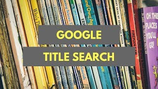How to Search for Webpage Titles