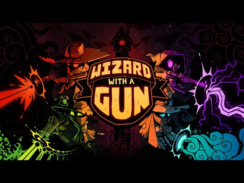 Trailer d'annonce de Wizard With a Gun