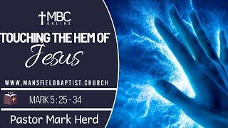 Mark 5 v 25-34: Touching the Hem of Jesus' garment