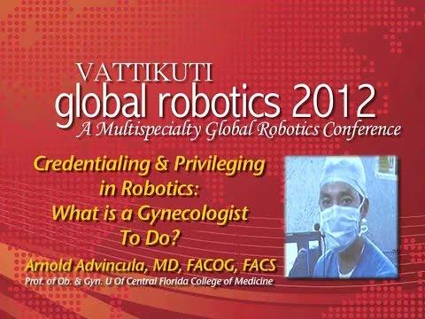 Credentialing and Privileging in Robotic