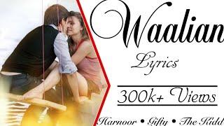 Waalian (Tere Naalo Jhalliye Haseen Koyi Na) Song Lyrics