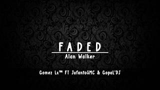 Dj Alan Walker Faded Remix Santai - Gomez Lx™