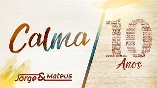 Jorge & Mateus - Calma (Live)